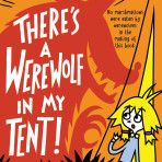 There's a Werewolf in my Tent